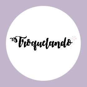 TROQUELANDO